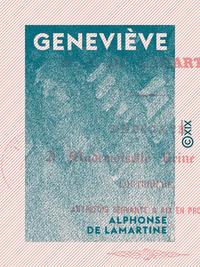 Geneviève, HISTOIRE D'UNE SERVANTE