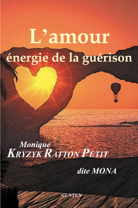 L'Amour, énergie de la guérison