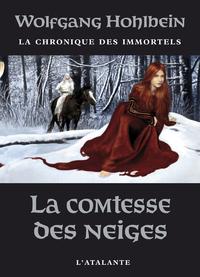 La Comtesse des neiges, La Chronique des immortels, T6