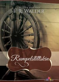 Rumpelstiltskin, Contes et légendes, T4