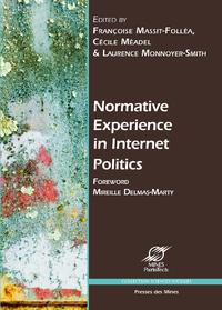 Livre numérique Normative Experience in Internet Politics