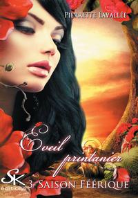 Éveil printanier, SAISON FÉÉRIQUE, T3