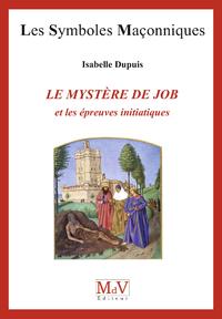 Livre numérique N. 76 - LE MYSTERE DE JOB ET LES EPREUVES INITITATIQUES
