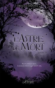 L'Astre de Mort, livre 2