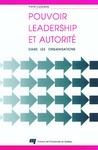Livre numérique Pouvoir, leadership et autorité dans les organisations