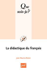 La didactique du français, « Que sais-je ? » n° 2656