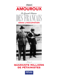 La Grande Histoire des Français sous l'Occupation ? Livre 2