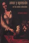 Livre numérique Amor y opresión en los Andes coloniales