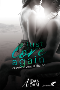 Just Love Again : ?coute le vent il chante