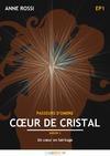 Livre numérique Cœur de cristal, épisode 1