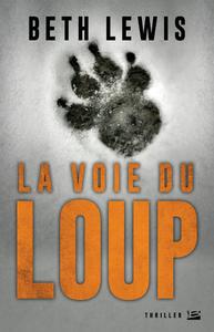 La Voie du loup