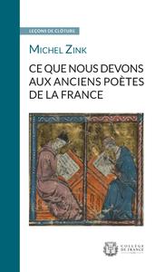 Livre numérique Ce que nous devons aux anciens poètes de la France