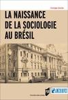 Livre numérique La naissance de la sociologie au Brésil