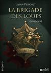 Livre numérique La Brigade des loups - Episode 6