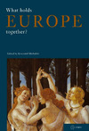 Livre numérique What Holds Europe Together?