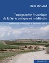 Livre numérique Topographie historique de la Syrie antique et médiévale