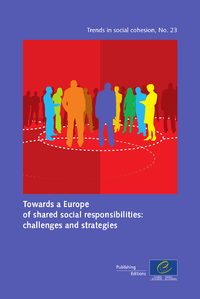 Towards a Europe of shared social responsibilities: challenges and strategies