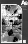 Livre numérique Les productions légumières Tome 3: Légumineuses potagères Légumes fruits