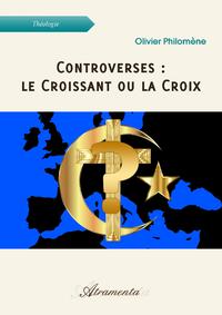 Controverses : le Croissant ou la Croix