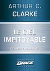 Livre numérique Le Ciel impitoyable (suivi de) L'Honorable Herbert George Morley Roberts Wells (suivi de) Croisade