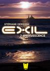 Livre numérique Exil, ép.2 : Effervescence