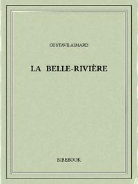 La Belle-Rivi?re