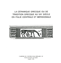 Livre numérique La céramique grecque ou de tradition grecque au VIIIe siècle en Italie centrale et méridionale