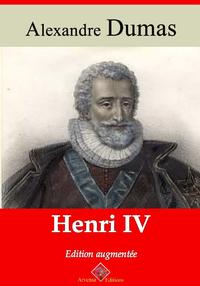 Henri IV – suivi d'annexes