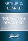 """Livre numérique Toute la vie devant soi (suivi de) """"Si jamais je t'oublie, ô Terre"""""""