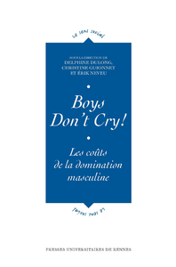 Boys don't cry!, Les coûts de la domination masculine