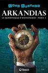Livre numérique La Trilogie d'Arkandias, Tome 3 : Le Sarcophage d'Outretemps