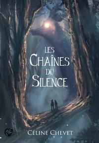 """Afficher """"Les Chaînes du Silence"""""""