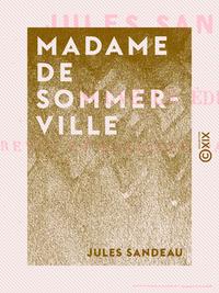 Madame de Sommerville