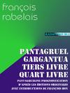 Livre numérique Pantagruel, Gargantua, Tiers Livre, Quart Livre, Prognostication
