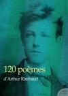 Livre numérique 120 poèmes d'Arthur Rimbaud