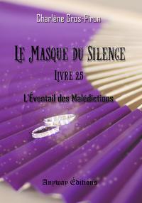 Le Masque du Silence - Livre 2.5