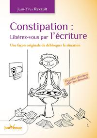 Constipation : Libérez-vous par l'écriture