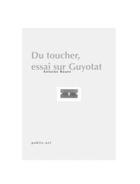 Livre numérique Du toucher, essai sur Guyotat
