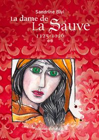 La dame de La Sauve - Tome 2