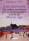 Livre numérique Les couvents des ordres mendiants et leur environnement à la fin du Moyen Âge