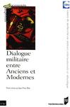Livre numérique Dialogue militaire entre Anciens et Modernes
