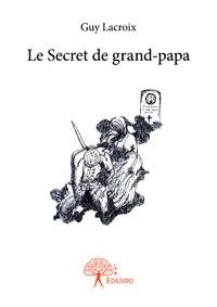 Le Secret de grand-papa