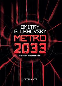 Métro 2033 - Édition augmentée