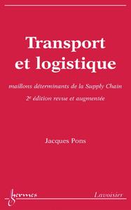 Livre numérique Transport et logistique : maillons déterminants de la Supply Chain