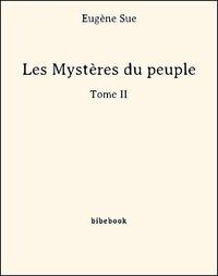 Les Myst?res du peuple - Tome II