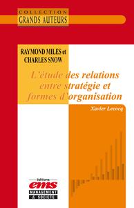 Livre numérique Raymond Miles et Charles Snow - L'étude des relations entre stratégie et formes d'organisation