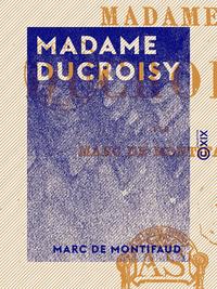 Madame Ducroisy