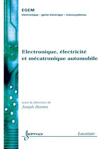 Livre numérique Électronique électricité et mécatronique automobile (Traité EGEM serie génie électrique)
