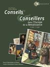 Livre numérique Conseils et conseillers dans l'Europe de la Renaissance