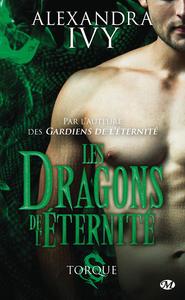 Les dragons de l'éternité. Volume 2, Torque